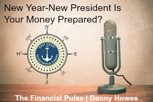 New Year-New President Is Your Money Prepared?